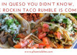 An array of tacos available at the upcoming Rockin Taco Rumble on March 2, 2018