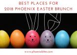 2018 Phoenix Easter Brunch