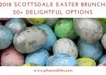 2018 Scottsdale Easter Brunch