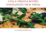 081618 Voila French Bistro Announces New Menu