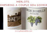 100118 Merlots_ Comparing a Couple 2014 Goodies