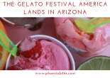 The Gelato Festival America Lands in Arizona