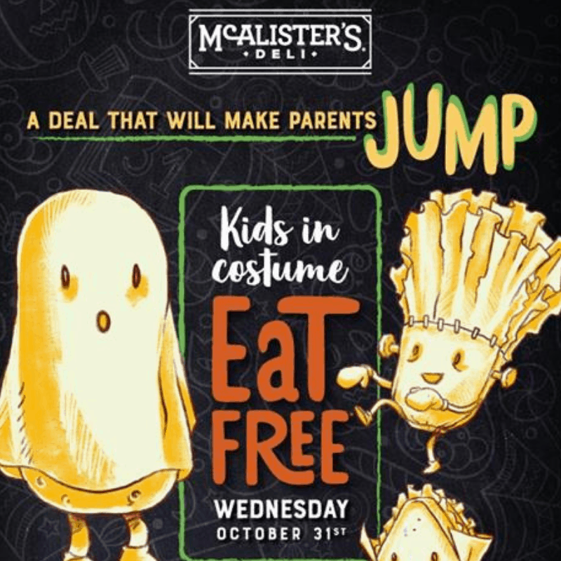 102518 McAlister's Deli Kids in Costume Eat Free on Halloween