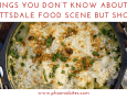 110518 9 Things You Don't Know About the Scottsdale Food Scene But Should