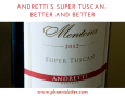Andretti's Super Tuscan_ Better and better