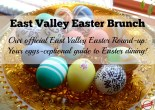 East Valley Easter Brunch Round Up