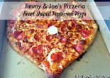 Jimmy & Joe's Heart Shaped Pizza