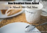 New Breakfast Items at Miracle Mile Deli