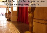 Oscar Nominee Inspired party bites