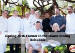 Spring 2016 Farmer in the House Dining Schedule