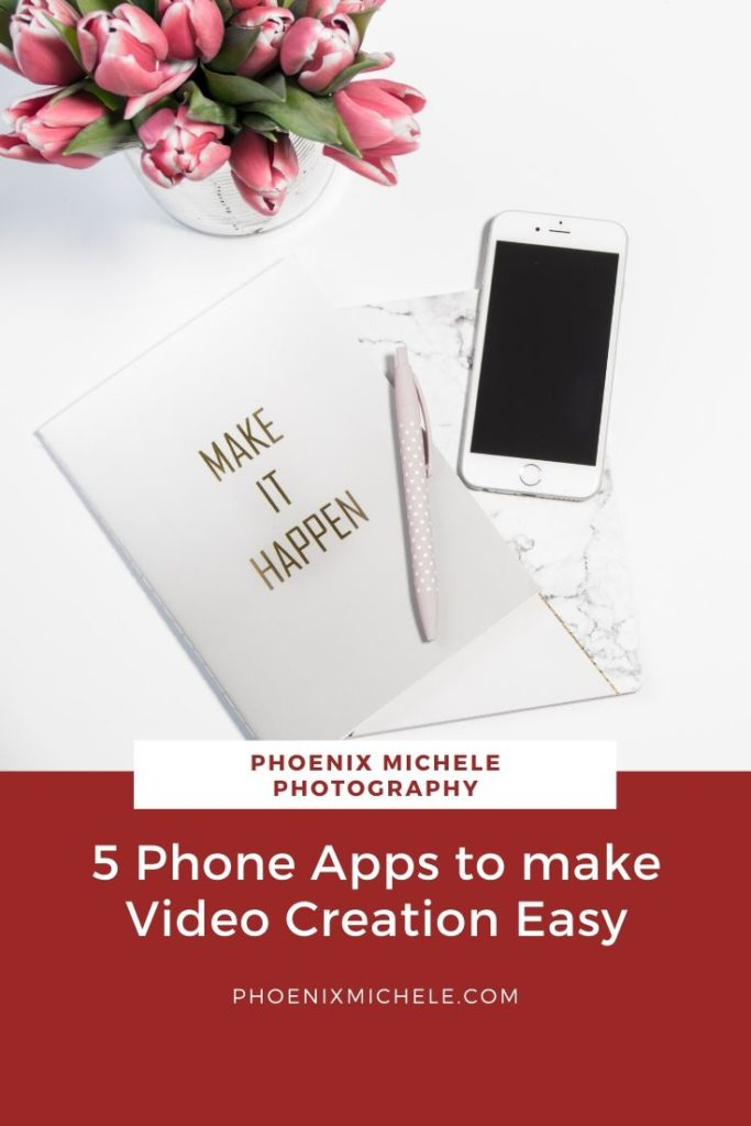 5-phone-apps-to-create-videos-phoenix-michele