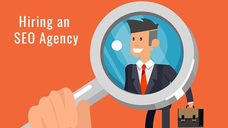 Hiring an Digital Marketing SEO Agency