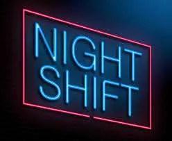 Night Shift 1