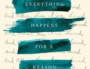 The PhxP Book Review: Everything Happens For A Reason (And Other Lies I Learned to Love)/ Blessed 1