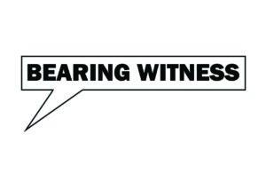Bearing Witness 3