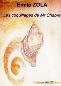 Emile Zola : Les coquillages de Mr Chabre