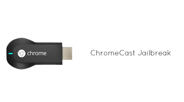 google-chromecast-jailbreak