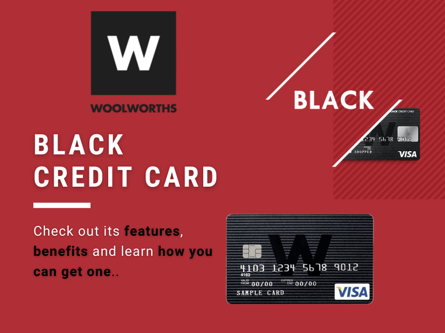 Woolworths Black Card Benefits