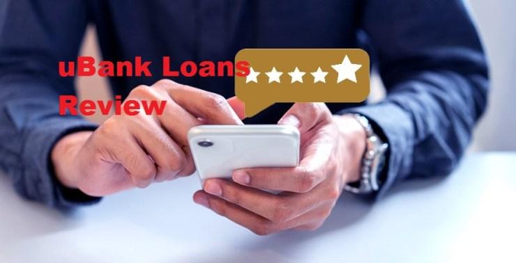 uBank Loans Review