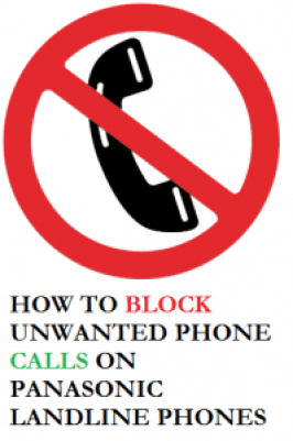 block unwanted calls on panasonic landline phones