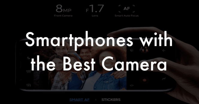 Smartphones with the Best Camera