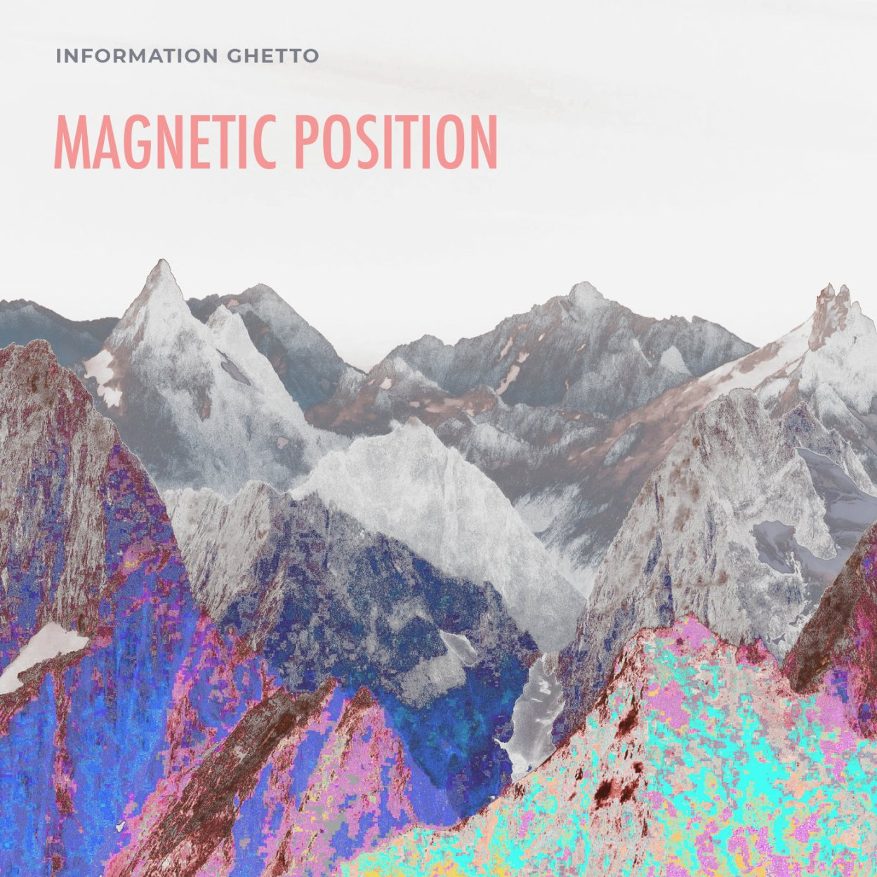 Information Ghetto – Magnetic Position