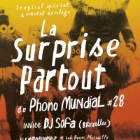 Surprise Partout # 28 avec Dj SoFa - 7 octobre