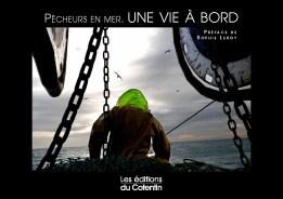 http://www.leseditionsducotentin.com/2011/10/pecheurs-en-mer-une-vie-a-bord/