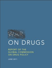 "The international war on drugs has failed - ""End the criminalization, marginalization and stigmatization of people who use drugs but who do no harm to others"""