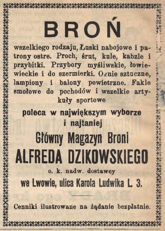 Реклама магазину Альфреда Дзіковського (Львів, вул. Людвіка, 3) щодо реалізації зброї та набоїв.