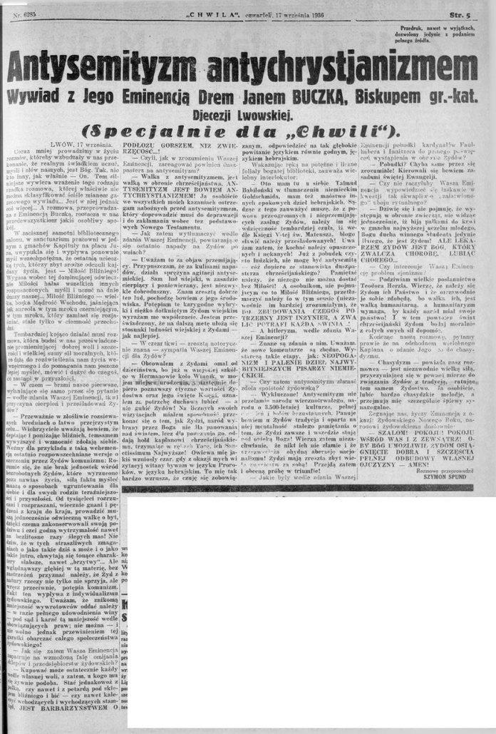 Антисемітизм є антихристиянізмом. Інтерв'ю у польськомовній єврейській газеті із єпископом Іваном Бучком, опублікований 17 вересня 1936 року. Єпископ представляв позицію греко-католицького єпископату на тему антисемітизму і від імені ієрархів засуджував цей прояв антихристиянізму у суспільстві.