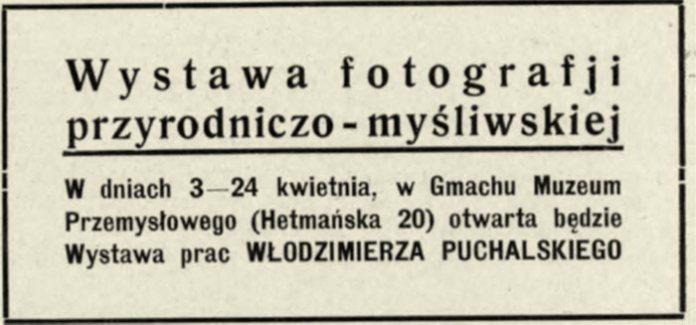 Оголошення, що 3-24 квітня 1938 року відбудеться виставка робіт Пухальського (Львів, вул. Гетьманська, 20)[24],[25]