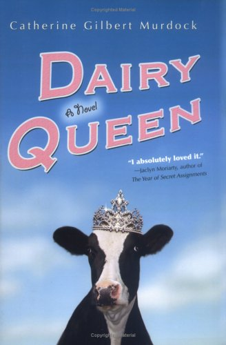 Book cover for Dairy Queen by Catherine Gilbert Murdock