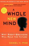 Why Right-Brainers Will Rule the Future