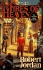 The Fires of Heaven (Wheel of Time, Book 5)