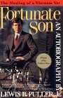 Fortunate Son: The Autobiography of Lewis B. Puller, Jr.