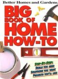 Big Book of Home How-To (Better Homes & Gardens (Paperback))