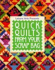 Quick Quilts from Your Scrap Bag (For the Love of Quilting)