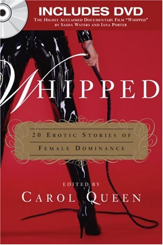 Whipped by Carol Queen