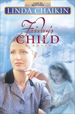 Friday's Child (Day to Remember Series, #5)