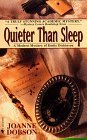 Quieter than Sleep: A Modern Mystery of Emily Dickinson (Karen Pelletier, #1)