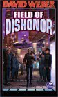 Field of Dishonor (Honor Harrington, #4)