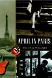 April in Paris: A Novel