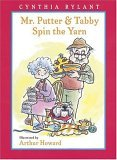Mr. Putter & Tabby Spin the Yarn (Mr. Putter & Tabby)