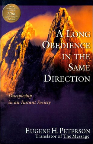 Eugene Peterson, A Long Obedience