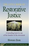The Little Book of Restorative Justice (Little Books of Justice & Peacebuilding Series) (The Little Books of Justice & Peacebuilding)