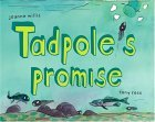 Tadpole's Promise (Bccb Blue Ribbon Picture Book Awards (Awards))