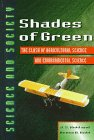 Shades of Green: The Clash of Agricultural Science and Environmental Science