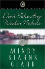 Don't Take Any Wooden Nickels (The Million Dollar Mysteries, #2)