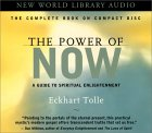 Power of Now, The: A Guide to Spiritual Enlightenment: Unabridged